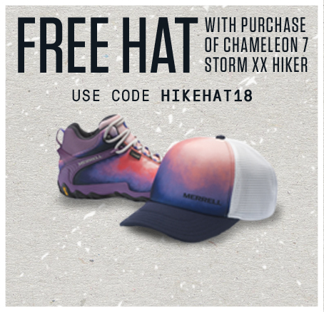 Free Hat with purchase of Chameleon 7 Storm XX Hiker. Use code: HIKEHAT18
