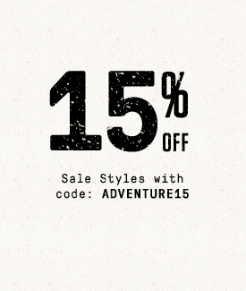 48 Hours Only 15% Off Sale Styles with code: ADVENTURE15