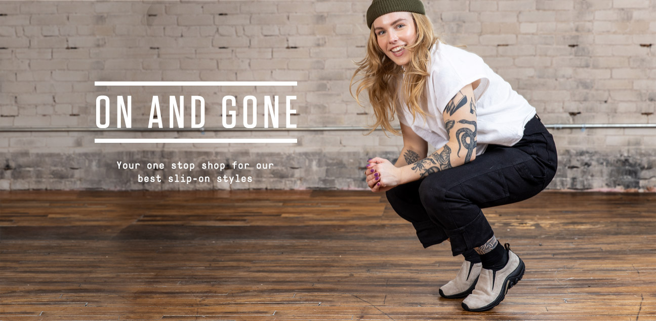On and Gone | Your one stop shop for our best slip-on styles