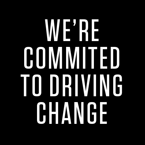 We're committed to driving change