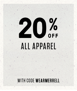 20% OFF All Apparel with Code WEARMERRELL