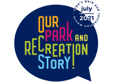 Our Park and Recreation Story!