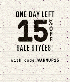 One Day Left. 15% Off Sale Styles with code WARMUP15.