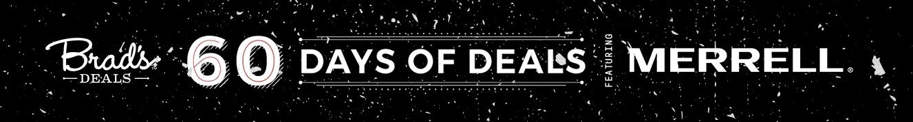 Brad's Deals 60 days of deals featuring Merrell